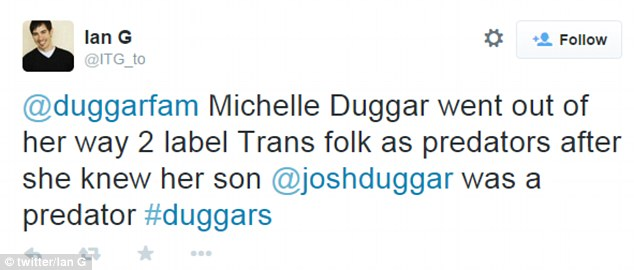 'Going out of her way': A man called Ian, of Toronto, Canada, tweets: '@duggarfam Michelle Duggar went out of her way 2 label Trans folk as predators after she knew her son @joshduggar was a predator #duggars'