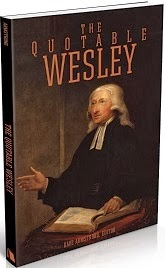 RECENT BOOK (1 April 2014): <em>The Quotable Wesley</em> (Beacon Hill Press)