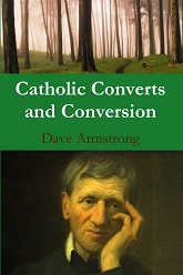 RECENT BOOK (4-8-13): <em>Catholic Converts and Conversion</em>