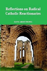 REVISED BOOK (8-17-13): <i>Reflections on Radical Catholic Reactionaries</i>