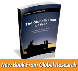 The Globalization of War by Global Research