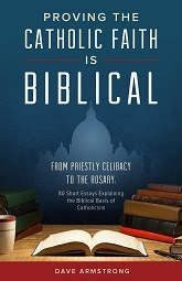 <b><i>Proving the Catholic Faith is Biblical: 80 Short Essays</i></b>