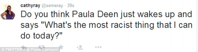 One Twitter user questioned whether Paula wakes up and thinks 'What's the most racist thing I can do today?'