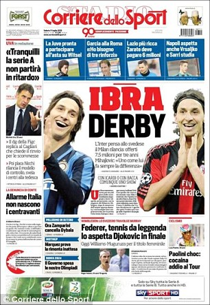 The front page of Corriere dello Sport focuses on the battle for Zlatan Ibrahimovic