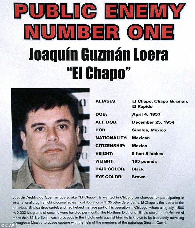 Last escape: Guzman was listed as 'public enemy number one' after he fled from a prison in 2001. This poster lists his height as 5ft 8in, although he is believed to be 5ft 6in, hence his nickname 'The Shorty'