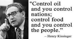 Kissinger's quote is important because he was tasked with implementing the insane genocidal policies contained in NSSM 200.