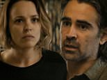 NEW YORK, NY ¿ August 9, 2015: True Detective\nFrank, Ray, and Ani weigh their options as Caspere's killer and the scope of corruption are both revealed.\nAn anthology series in which police investigations unearth the personal and professional secrets of those involved, both within and outside the law. Starring Colin Farrell, Vince Vaughn, Rachel McAdams, and Taylor Kitsch\n