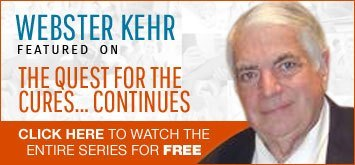 Webster Kehr on The Quest for the Cures