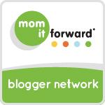 Mom It Forward Campaigns Blogger