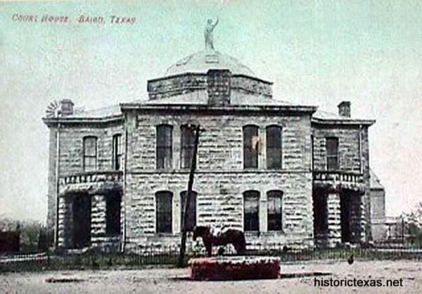 Callahan County Courthouse, Baird, Texas 1900s