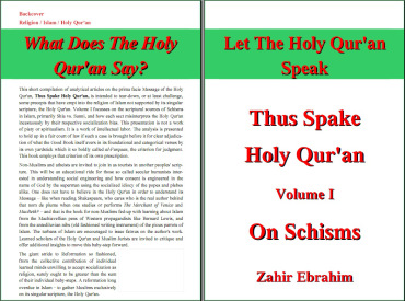 Click to Download PDF: Pamphlet What does the Holy Qur'an Say - Thus Spake Holy Qur'an Vol. I  By Zahir Ebrahim First Edition August 2013