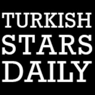 TurkishStarsDaily