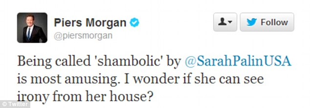 Tweets: Morgan gave a tongue-in-cheek response to Palin turning down his interview request