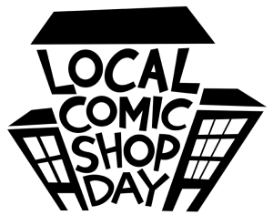 LOCAL COMIC SHOP DAY FINAL SMALL TRANSPARENT