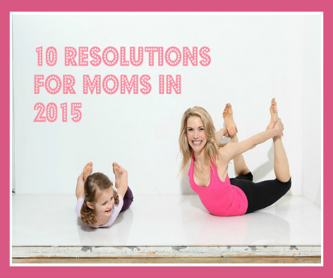 New Year Resolutions for Moms
