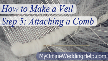 Sewing a comb to your veil.