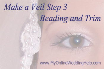 DIY trim and beading on a veil.