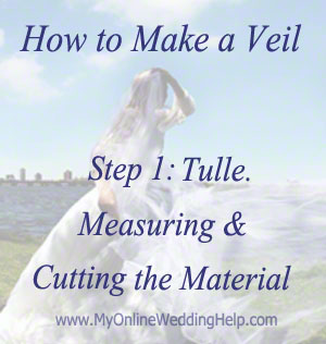 Measuring and cutting material for a veil.