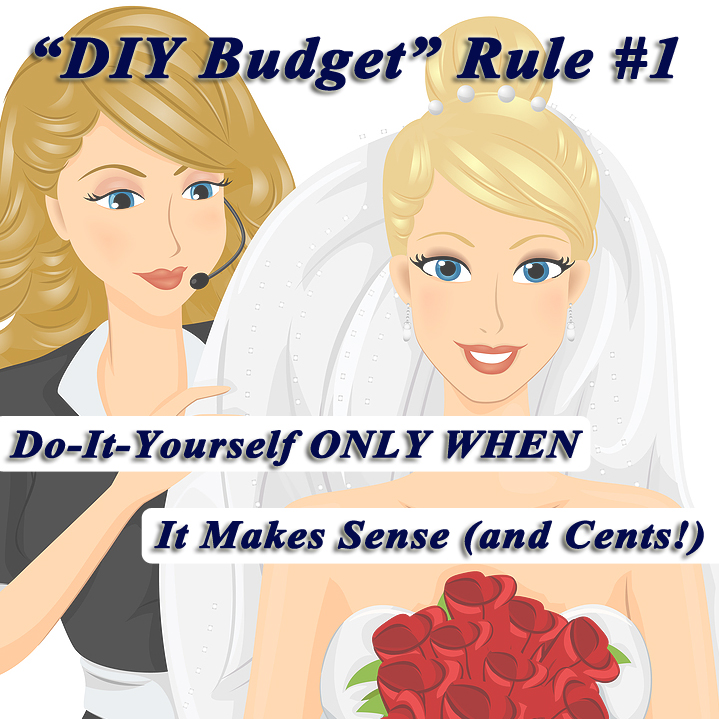DIY Budget Rule 1: Do-it-yourself only where it makes sense.