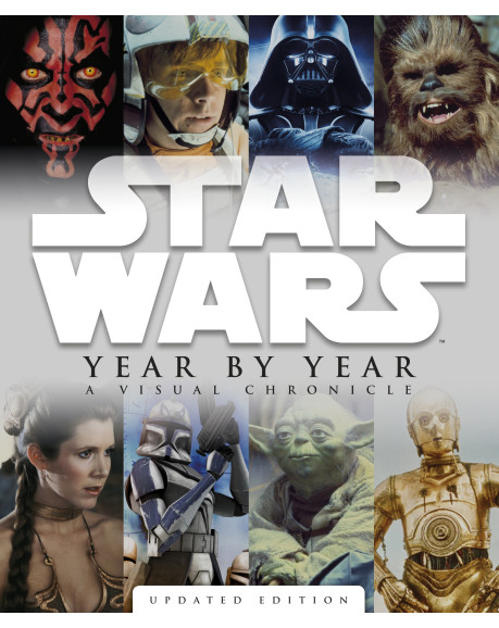 Star Wars Year by Year: A Visual Chronicle - primary image