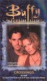 Crossings (Buffy the Vampire Slayer: Season 5, #5)