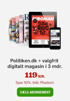 Køb Politiken.dk og vælg et Egmont magasin i 3 måneder for 119 kr.