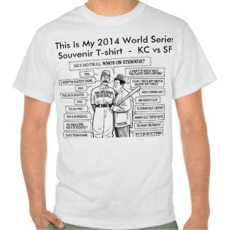 This Is My 2014 Souvenir World Series T-shirt