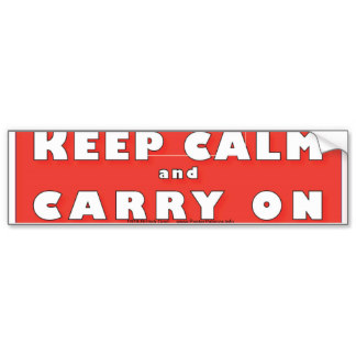 KEEP CALM and CARRY ON Bumper Sticker and more