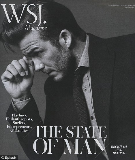 Growing old: David Beckham graces the Wall Street Journal Magazine cover, telling the publication his daughter was making him turn grey