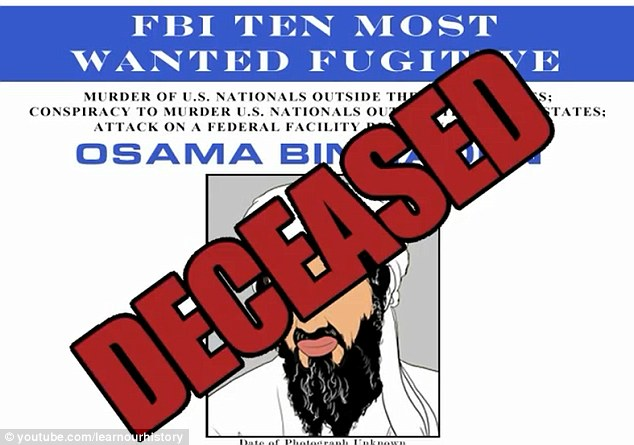 Deceased: The video aims to show how Americans fought for their freedom, and shows a wanted poster of Osama Bin Laden