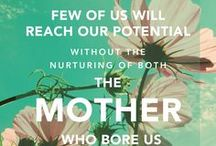 Being a Mom / Why moms matter. / by The Church of Jesus Christ of Latter-day Saints