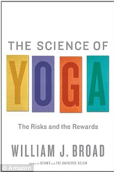 The Science of Yoga, by William J Broad