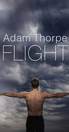 Flight by Adam Thorpe
