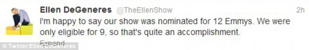 Delighted: Ellen took to Twitter to express her excitement over the 12 nominations
