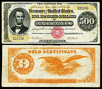 $500 Gold Certificate, Series 1882, Fr.1216a, depicting Abraham Lincoln