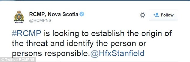 RCMP said it 'is looking to establish the origin of the threat and identify the person or persons responsible'