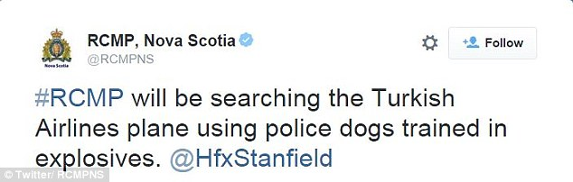 RCMP said in tweets that both the plane and luggage were to be searched by police dogs