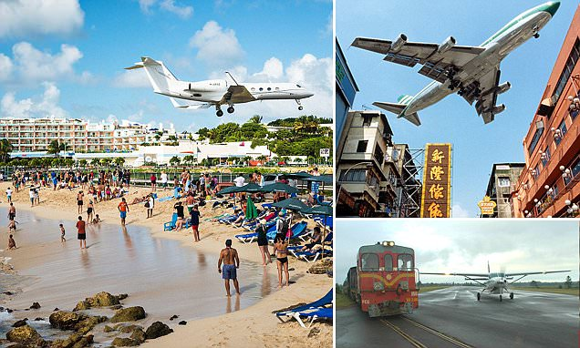 MailOnline Travel reveals the world's scariest landing strips at airports around the world