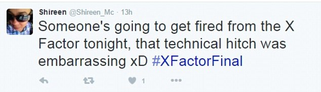 Twitter reacts: One user appeared to express concern for the job certainty of the crew on the show, writing: 'Someone's going to get fired from the X Factor tonight, that technical hitch was embarrassing xD #XFactorFinal'