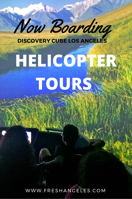 HELICOPTER TOURS AT DISCOVERY CUBE LA