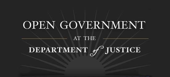 Open Government at the Department of Justice