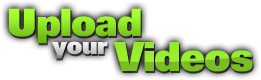 Upload Your Videos