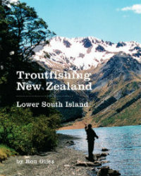 Troutfishing New Zealand - Lower South Island