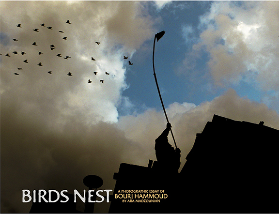 "The cover of Ara Madzounian's  ""Birds' Nest: A Photographic Essay of Bourj Hammoud"""
