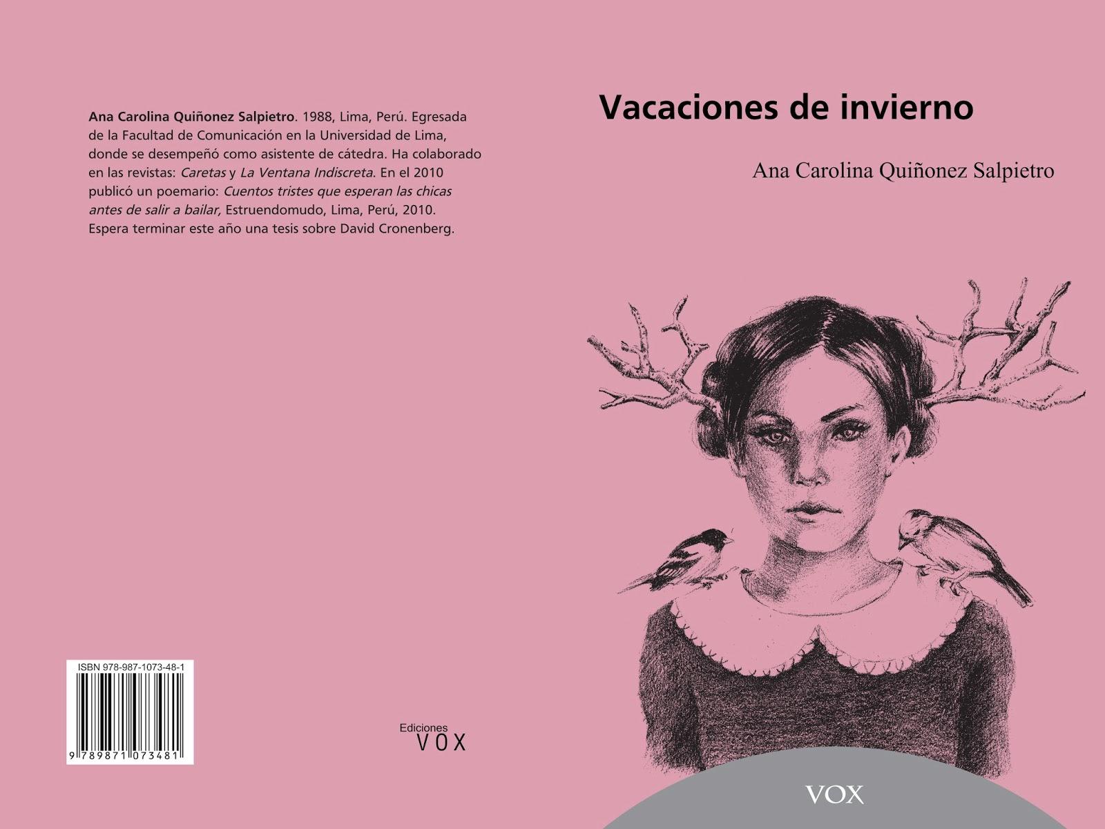 Vacaciones de invierno, Ana Carolina Quiñonez