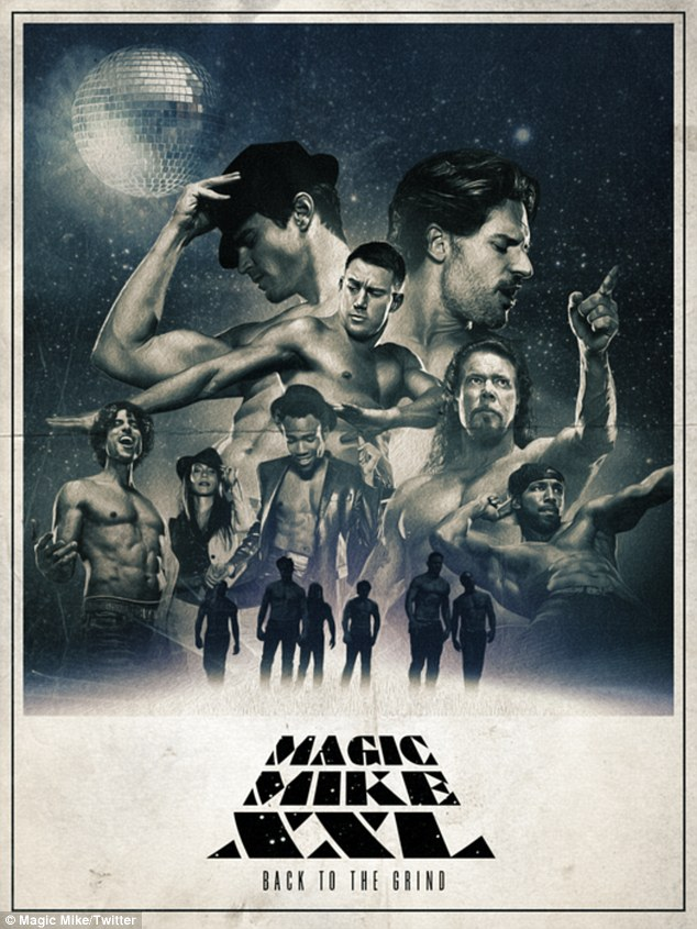 'Back to the grind': The film's Twitter account captioned this image, obviously inspired by old Star Wars posters to promote the film, saying: 'They've got all the force you need. #MagicMikeXXL #MayThe4thBeWithYou'