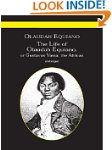 The Life of Olaudah Equiano: Or Gusta...