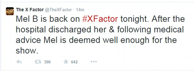 Confirmation: The official X Factor Twitter account revealed that Mel was well enough to return