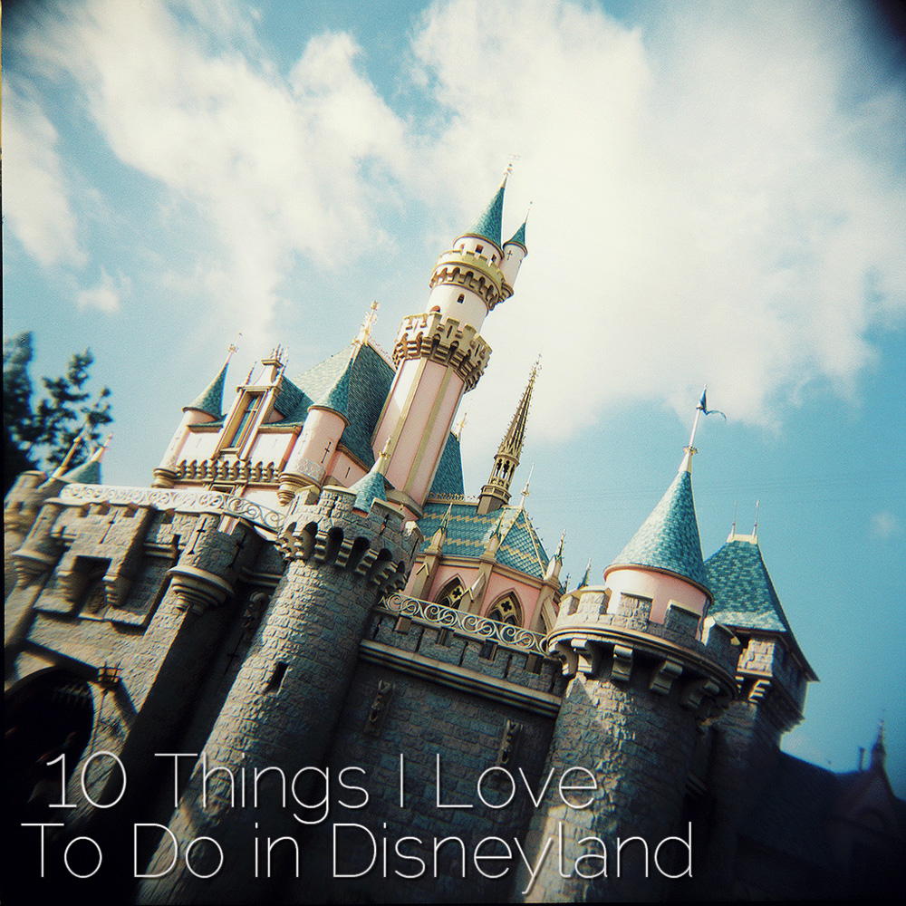 10 Things to do in Disneyland