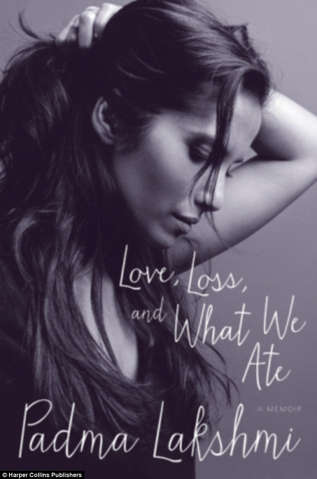 Love, Loss and What We Ate is Lakshmi's memoir about food, family, survival and triumph